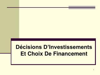 Décisions D'Investissements Et Choix De Financement