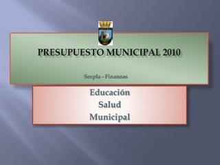 PRESUPUESTO MUNICIPAL 2010