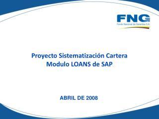 Proyecto Sistematización Cartera Modulo LOANS de SAP