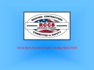 DECK REPLACEMENT SAFE WORK PRACTICES