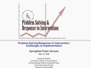 Problem-Solving/Response to Intervention: Challenges to Implementation
