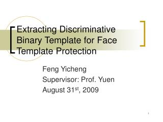 Extracting Discriminative Binary Template for Face Template Protection