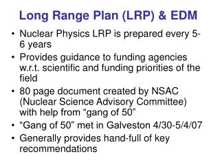 Long Range Plan (LRP) & EDM