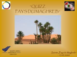 """Soir é e """"Pays du Maghreb"""" -  15.05.2008"""
