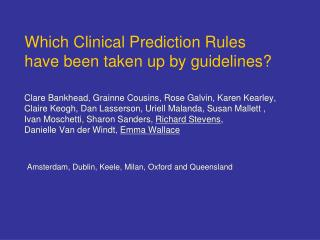 Which Clinical Prediction Rules have been taken up by guidelines
