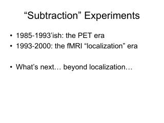 """Subtraction"" Experiments"