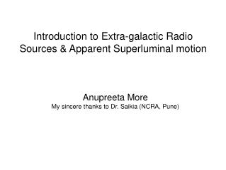 Introduction to Extra-galactic Radio Sources & Apparent Superluminal motion
