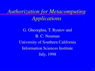 Authorization for Metacomputing Applications