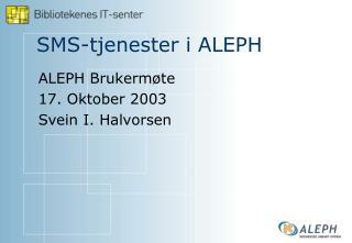 SMS-tjenester i ALEPH
