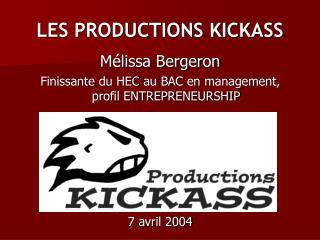 LES PRODUCTIONS KICKASS