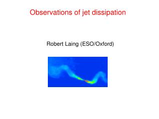 Observations of jet dissipation
