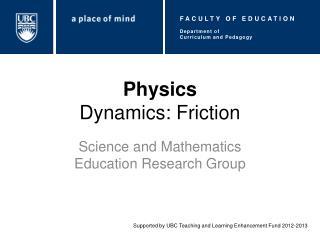 Physics Dynamics: Friction