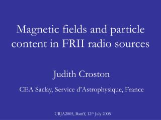 Magnetic fields and particle content in FRII radio sources