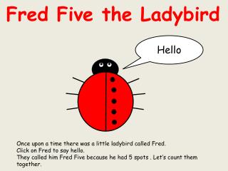 Fred Five the Ladybird
