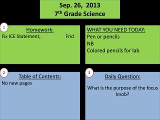 Sep.  26,   2013 7 th  Grade Science