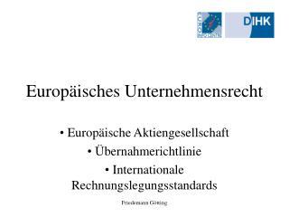 Europäisches Unternehmensrecht