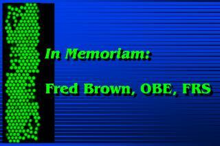 In Memoriam: Fred Brown