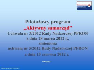 """Pilotażowy program  """"Aktywny  s amorząd"""""""