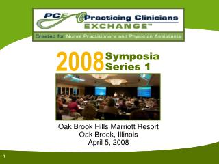 Oak Brook Hills Marriott Resort Oak Brook, Illinois April 5, 2008