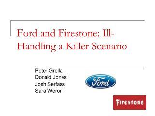 Ford and Firestone: Ill-Handling a Killer Scenario