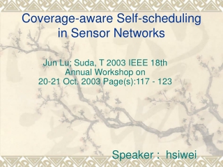 Coverage and Scheduling  in Wireless Sensor Networks