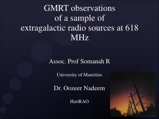 GMRT observations  of a sample of  extragalactic radio sources at 618 MHz