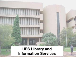 UFS Library and Information Services
