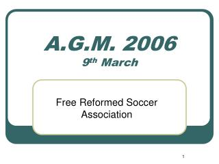 A.G.M. 2006 9 th  March