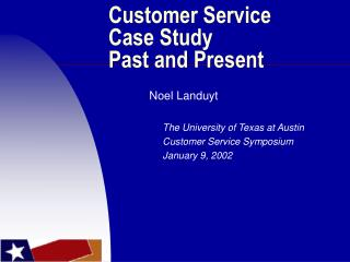 Customer Service Case Study Past and Present
