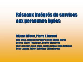 R�seaux int�gr�s de services aux personnes �g�es