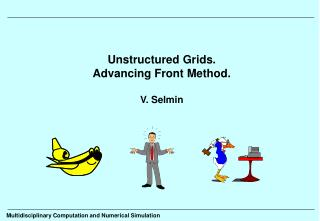Unstructured Grids. Advancing Front Method. V. Selmin