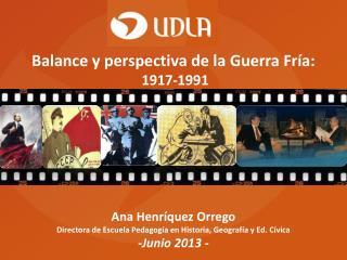 Ana Henríquez Orrego Directora de Escuela Pedagogía en Historia, Geografía y Ed. Cívica