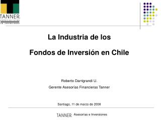 La Industria de los  Fondos de Inversi n en Chile