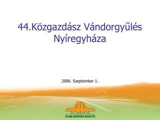 44.Közgazdász Vándorgyűlés Nyíregyháza