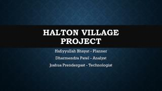Halton  Village Project