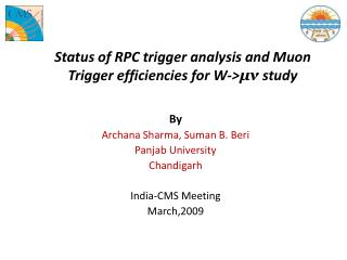 Status of RPC trigger analysis and Muon Trigger efficiencies for W-> ?? study