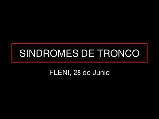 SINDROMES DE TRONCO