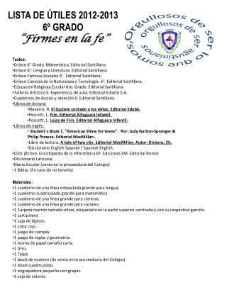 "LISTA DE ÚTILES 2012-2013 6º GRADO ""Firmes en la fe"""