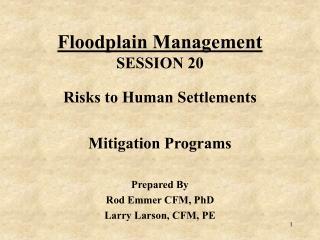 Floodplain Management SESSION 20