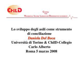 Lo sviluppo degli asili come strumento di conciliazione  Daniela Del Boca
