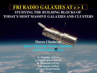 FRI RADIO GALAXIES AT z > 1 STUDYING THE BUILDING BLOCKS OF