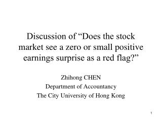 Zhihong CHEN Department of Accountancy The City University of Hong Kong