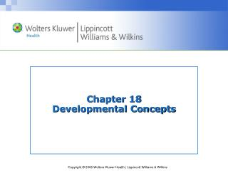 Chapter 18 Developmental Concepts