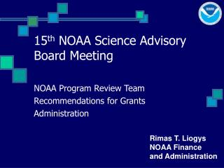 15 th  NOAA Science Advisory Board Meeting