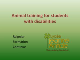 Animal training for students with disabilities