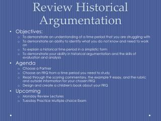 Review Historical Argumentation