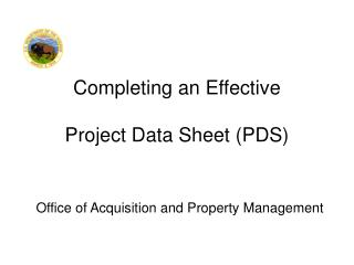 Completing an Effective Project Data Sheet  (PDS)