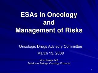ESAs in Oncology  and Management of Risks