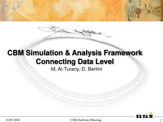 CBM Simulation & Analysis Framework Connecting Data Level