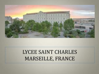LYCEE SAINT CHARLES MARSEILLE, FRANCE
